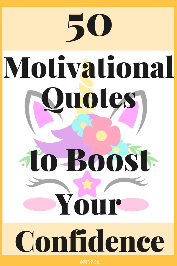 50 Motivational Quotes to Boost Your Confidence Pin