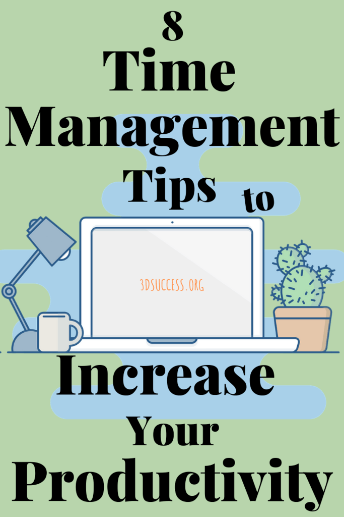 Time Management Tips to Increase Your Productivity Pin 2
