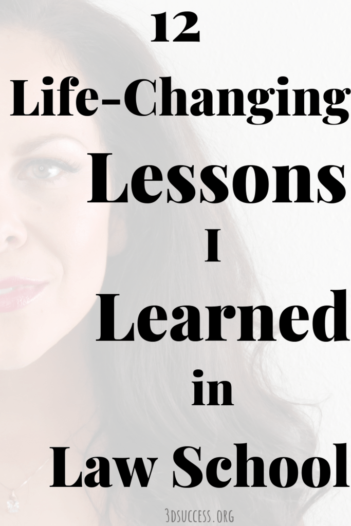 life-changing lessons I learned in law school