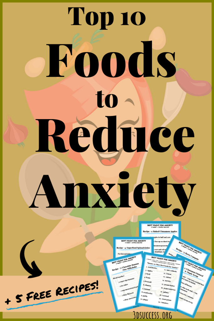 Top 10 Foods to Reduce Anxiety Pin