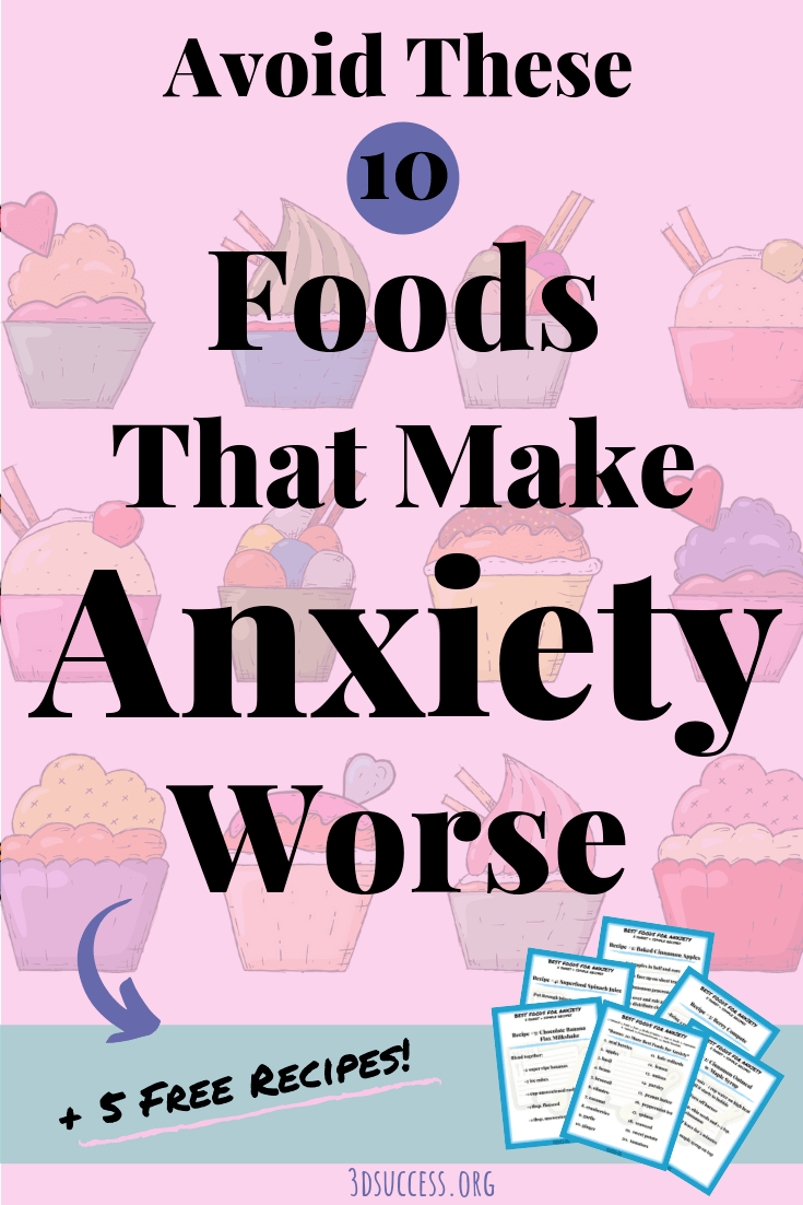 Avoid these 10 Foods That Make Anxiety Worse Pin