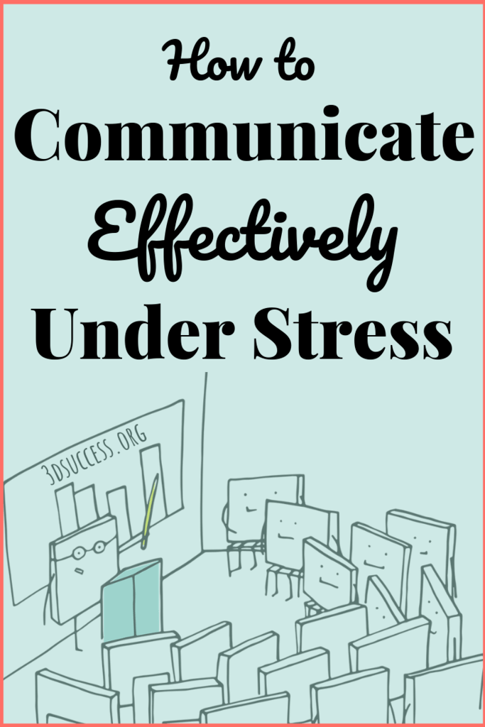 How to Communicate Effectively Under Stress pin