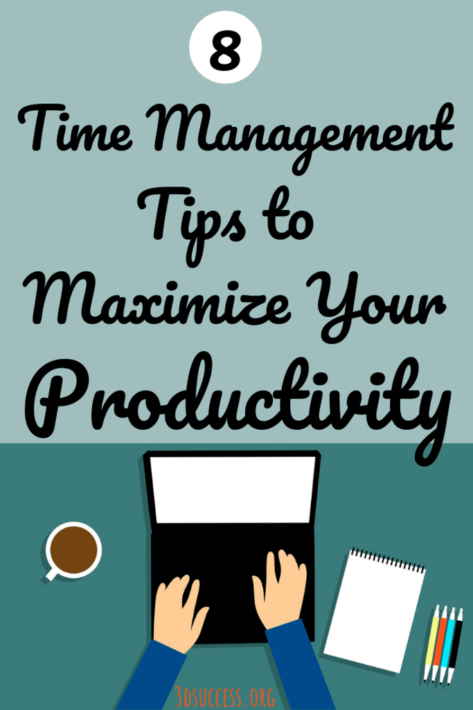 Time Management Tips to Maximize Your Productivity Pin