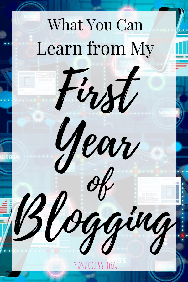 What You Can Learn From My First Year of Blogging Pin