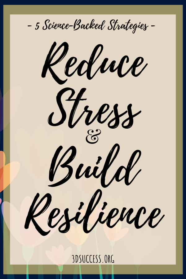 5 Science-Backed Strategies to Reduce Stress & Build Resilience Pin