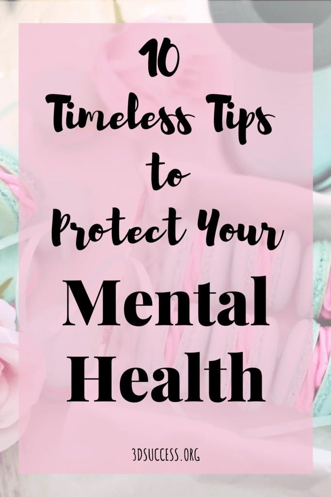 Protect Your Mental Health 10 Timeless Tips Pin