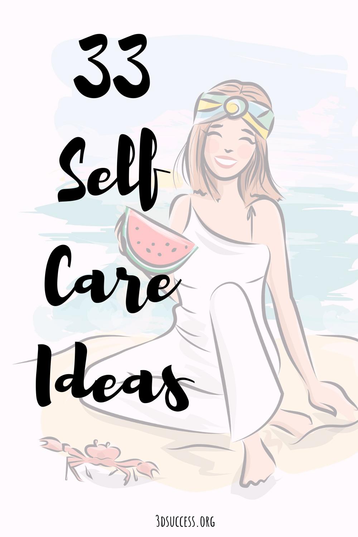 33 Self Care Ideas Pin