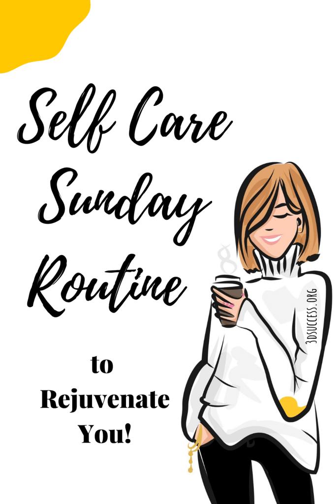 Self Care Sunday Routine to Rejuvenate You Pin