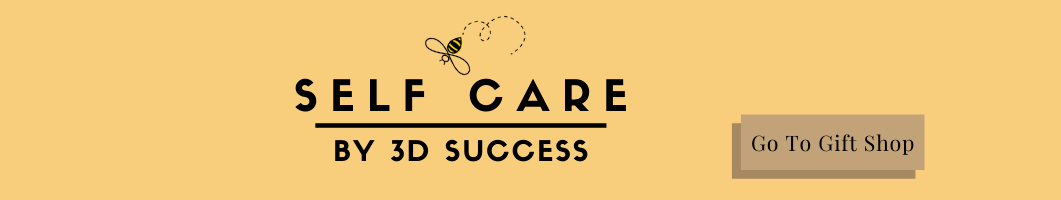 Self Care by 3D Success